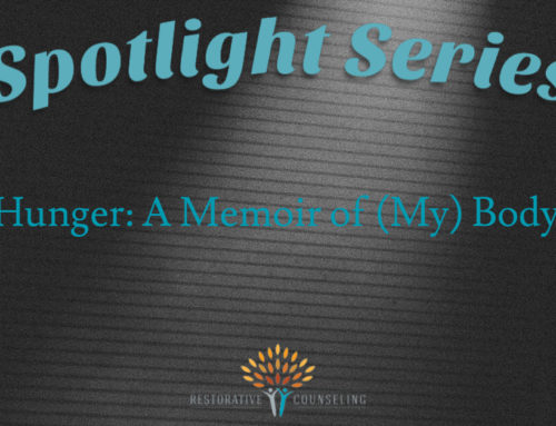 SPOTLIGHT SERIES: Hunger: A Memoir of (My) Body