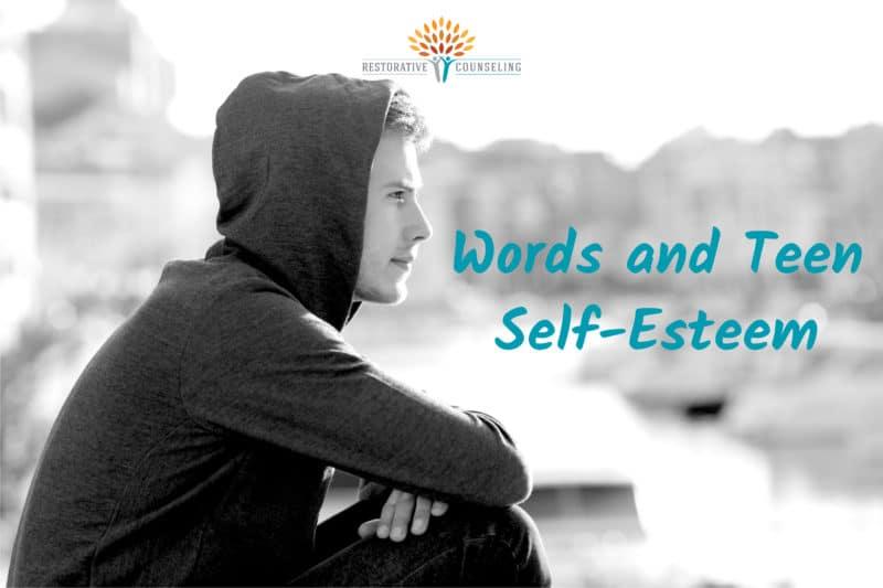 Words and Teen Self-Esteem