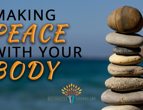 Making Peace With Your Body